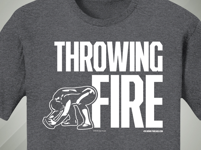 4th Down Threads - Throwing Fire